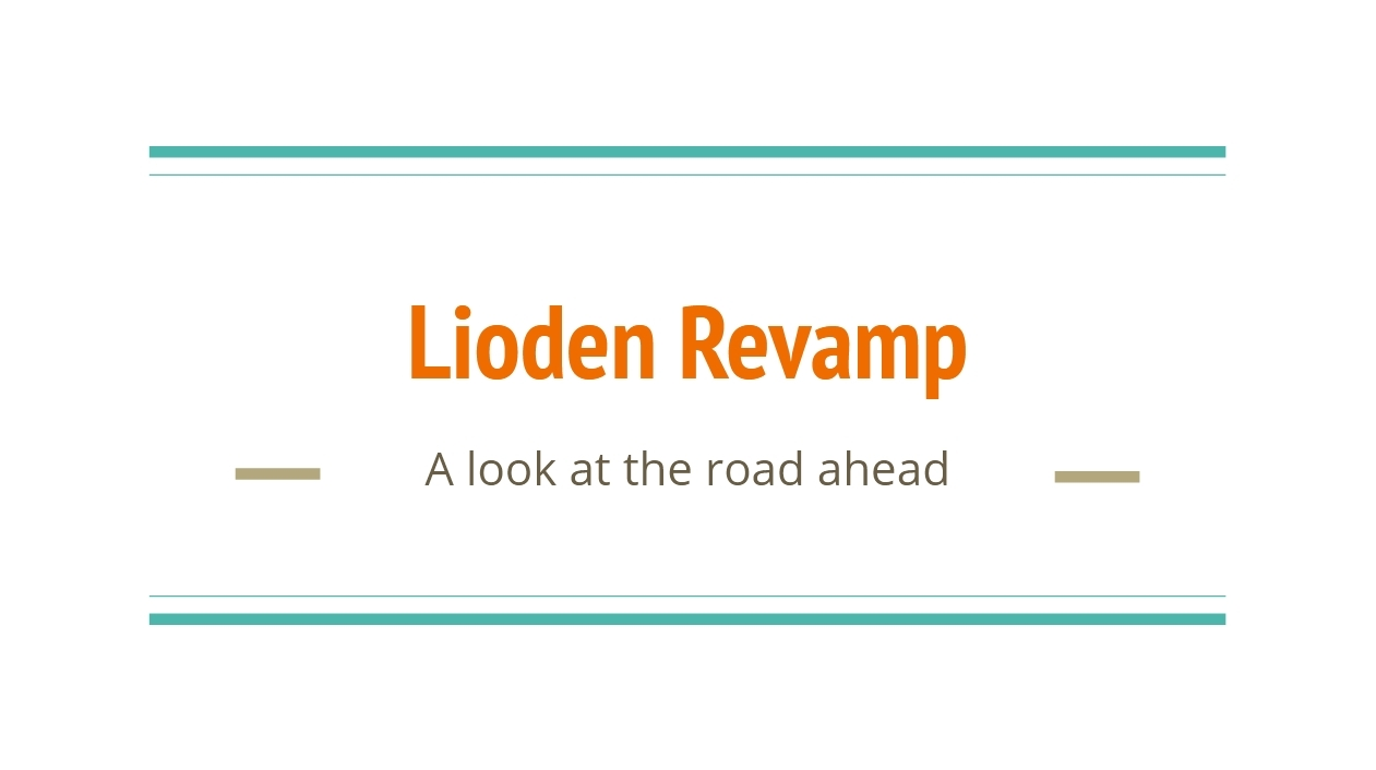 Lioden Revamp: A look at the road ahead.